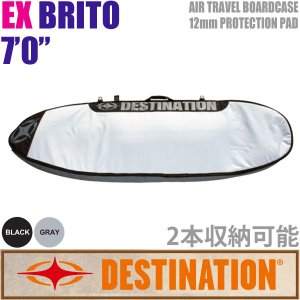 DESTINATION:EX BRITO 7'0