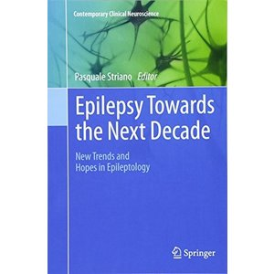 Epilepsy Towards the Next Decade: New Trends and H...