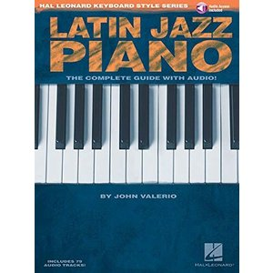 Latin Jazz Piano: The Complete Guide (Hal Leonard Keyboard Style Series) 新品 洋書|zeropartner