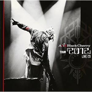 Acid Black Cherry TOUR 『2012』 ...