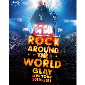 GLAY ROCK AROUND THE WORLD 201...