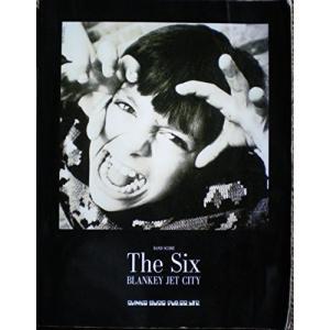バンドスコア/ブランキージェットシティ「THE SIX」 (バンド・スコア) 綺麗め 中古