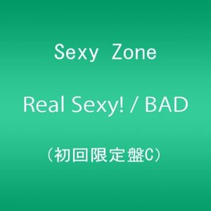 Real Sexy! / BAD BOYS (初回限定盤C)