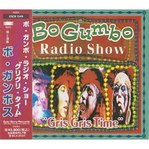 "BO GUMBO RADIO SHOW ""GRIS GRIS TIME"" 中古"