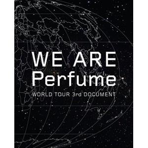 WE ARE Perfume -WORLD TOUR 3rd DOCUMENT(初回限定盤)(Blu...