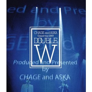 CHAGE and ASKA CONCERT TOUR 2007 DOUBLE (Blu-ray) ...