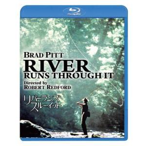 リバー・ランズ・スルー・イット (Blu-ray)