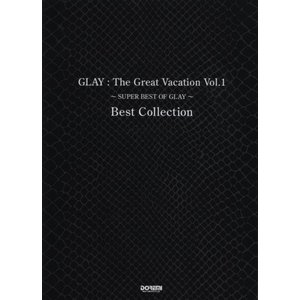 GLAY /The Great Vacation Vol.1 ~SUPER BEST OF GLAY~ Best Collection (バンド・スコア) 中古