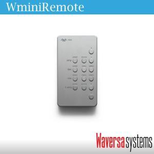 USB充電式Wminiシリーズ用IRリモコン Waversa Systems WRemote zionotey