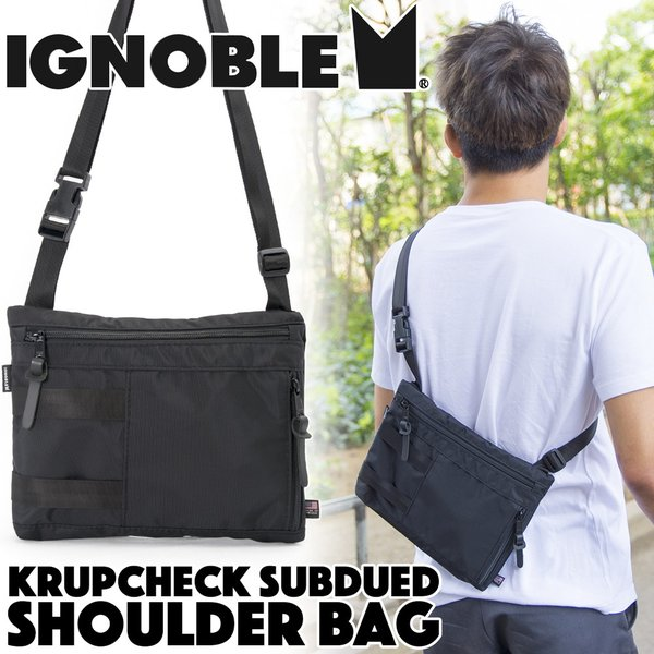 IGNOBLE イグノーブル Krupcheck Subdued Shoulder Bag ショルダーバッグ|2m50cm