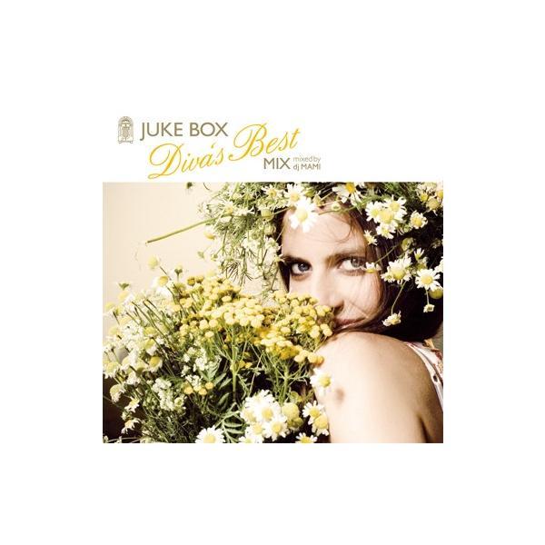 メドレー 試聴 CD JUKE BOX Diva's Best MIX - mixed by dj MAMI / ジューク・ボックス・ディーヴァズ・ベスト・ミックス / ミックスド・バイ・マミ
