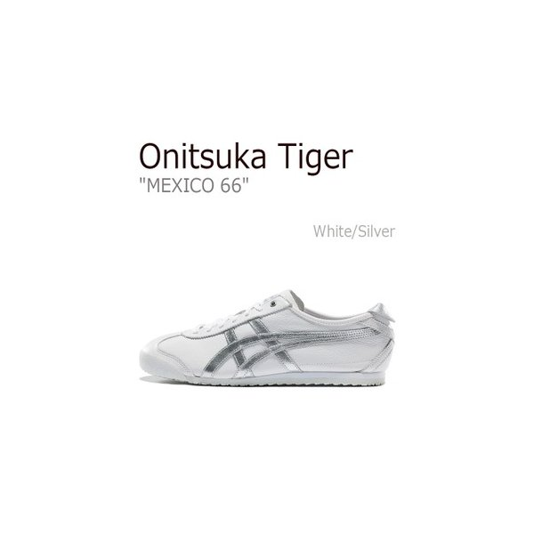 new product afd3a a5a14 Onitsuka Tiger オニツカタイガー MEXICO 66 メキシコ66 White Silver ホワイト シルバー D508K-0193