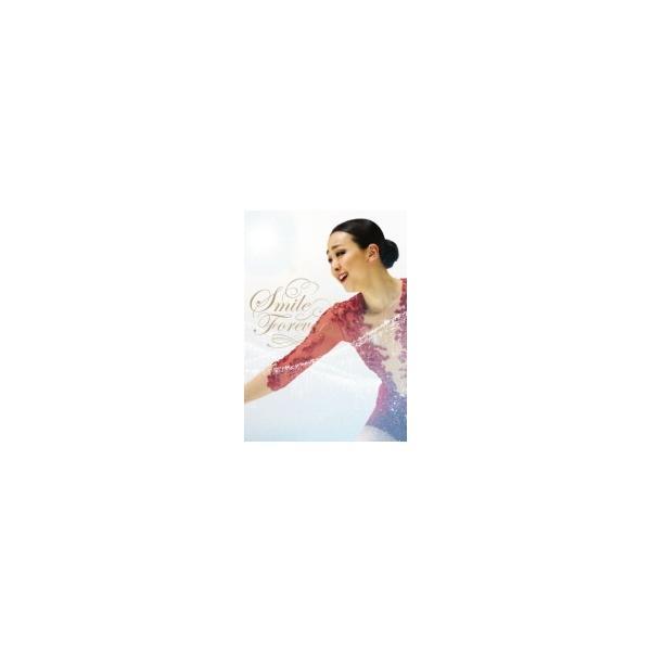 浅田真央 2DVD/浅田真央『Smile Forever』〜美しき氷上の妖精〜 DVD 17/10/4発売 オリコン加盟店
