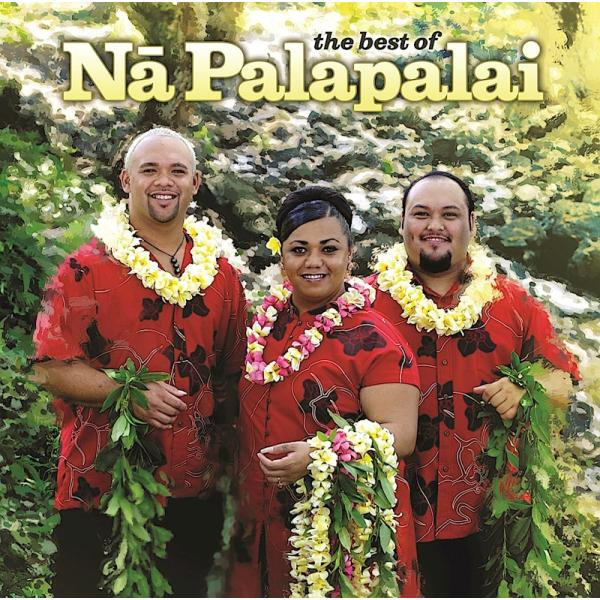 the best of Na Palapalai / Na Palapalai (ザ ベスト オブ ナー パラパライ / ナー パラパライ)|alohahiyori