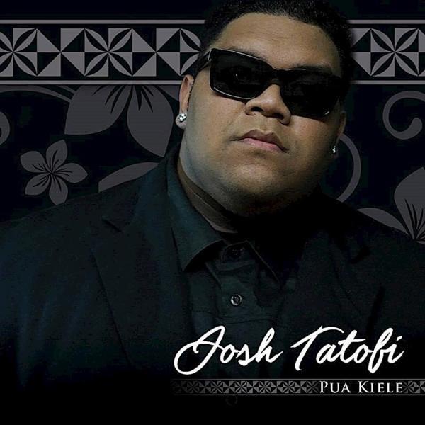 Pua Kiele / Josh Tatofi(プアキエレ / ジョシュ・タトフィ)|alohahiyori