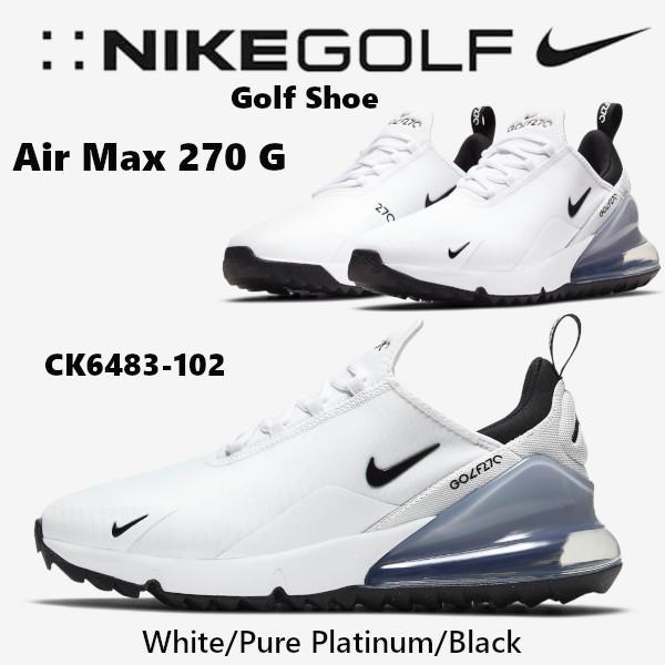 ナイキ NIKE Air Max 270 G エアマックス270 メンズ ゴルフシューズ スパイクレス ナイキゴルフ ホワイト CK6483-102 送料込み US正規品  US直輸入