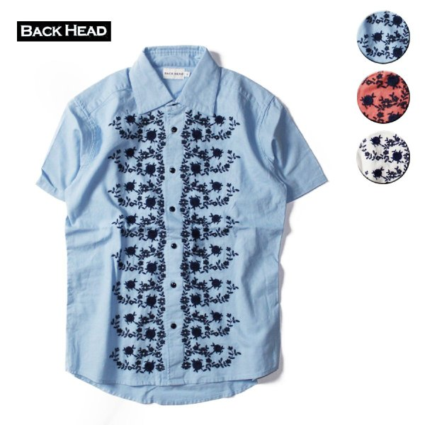 BACK HEAD バックヘッド 刺繍シャツ
