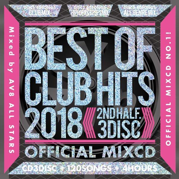 《送料無料/MIXCD》BEST OF CLUB HITS 2018 -2nd half- OFFICIAL MIXCD《洋楽 Mix CD/洋楽 CD》《HIT-003/メーカー直送/輸入盤/正規品》|bmpstore