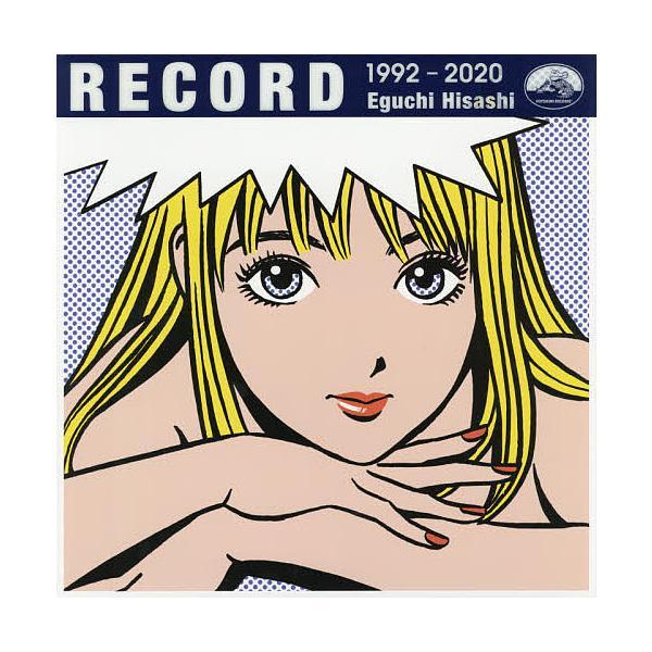 RECORD 1992-2020 / 江口寿史