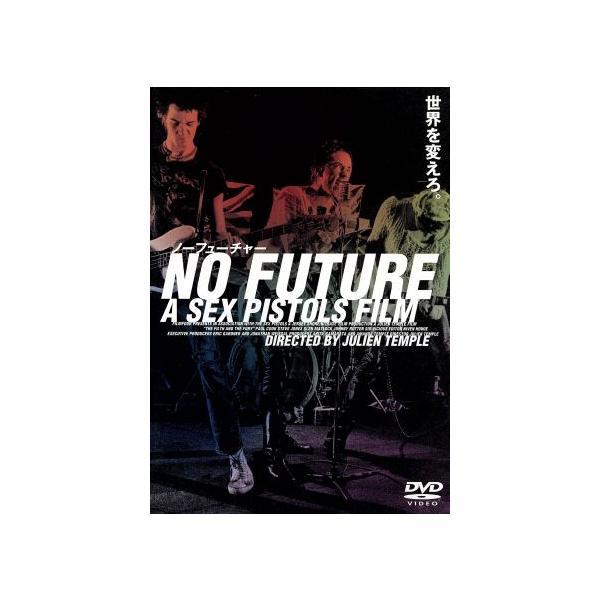 NO FUTURE A SEX PISTOLS FILM ノーフューチャー デラックス版/セックス・ピストルズ