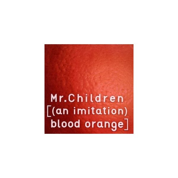 [(an imitation) blood orange](初回限定盤)(DVD付)/Mr.Children
