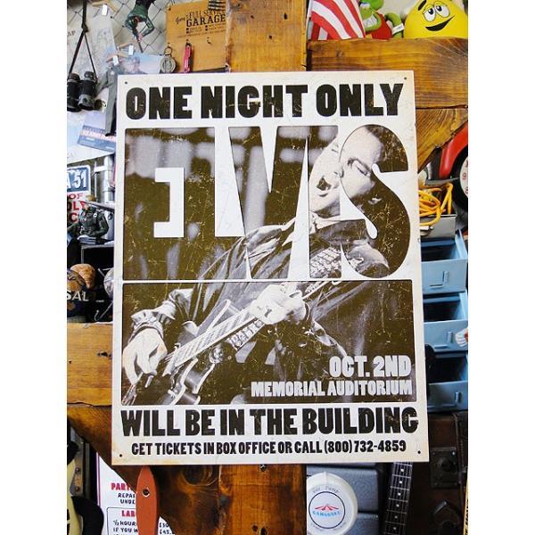 エルヴィス・プレスリーのブリキ看板OneNightOnly■アメリカ雑貨アメリカン雑貨サインプレートティンサインボード
