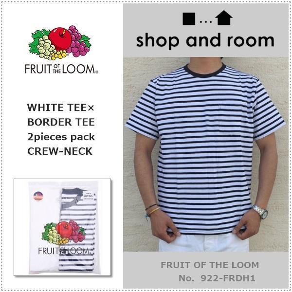 FRUIT OF THE LOOM 922-FRDH1 クルーネック ホワイトTシャツ+ボーダーTシャツ2枚セット フルーツオブザルーム|centas