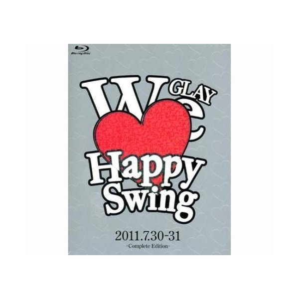 GLAY HAPPY SWING 15th ANNIVERS...