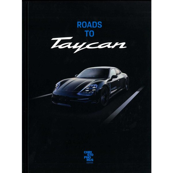 Roads to Taycan タイカンへの道