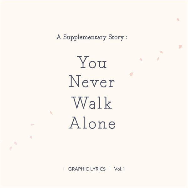 A Supplementary Story : You Never Walk Alone (BTS GRAPHIC LYRICS Vol.1)|d-tsutayabooks|02