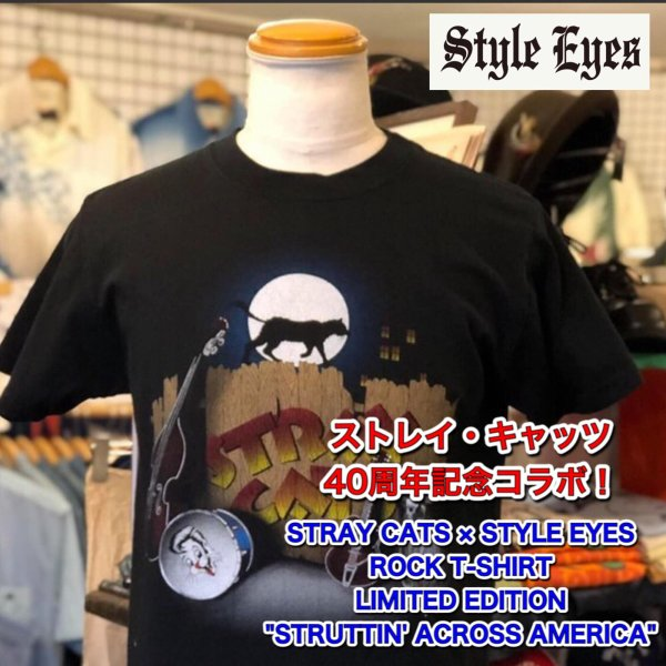 STRAY CATS × STYLE EYES ROCK T-SHIRT LIMITED EDITION