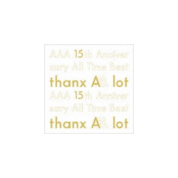 AAA / AAA 15th Anniversary All Time Best -thanx AAA lot-(初回生産限定盤) [CD]