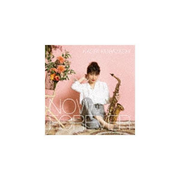 小林香織(sax、fl、prog) / NOW and FOREVER(通常盤) [CD]