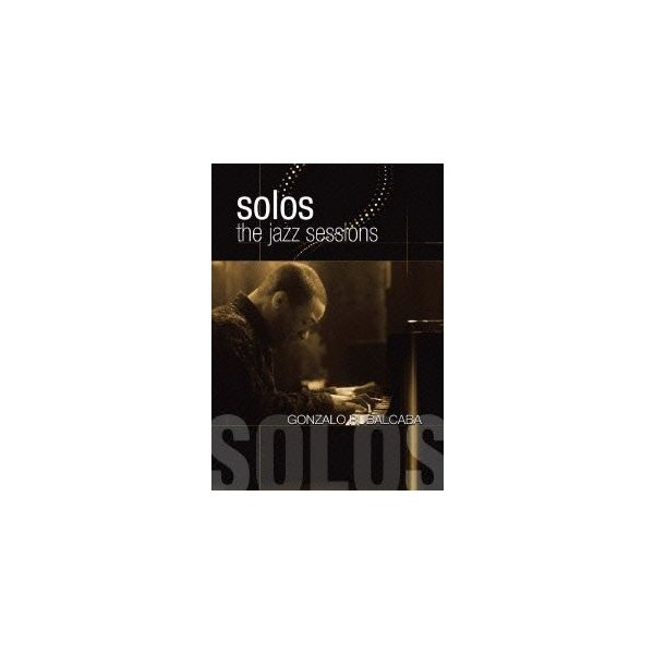 ゴンサロ・ルバルカバ/ザ・ソロ [DVD]