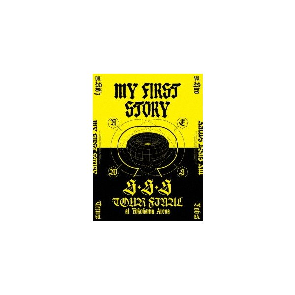 MY FIRST STORY/MY FIRST STORY「S・S・S TOUR FINAL at Yokohama Arena」(Blu−ray D