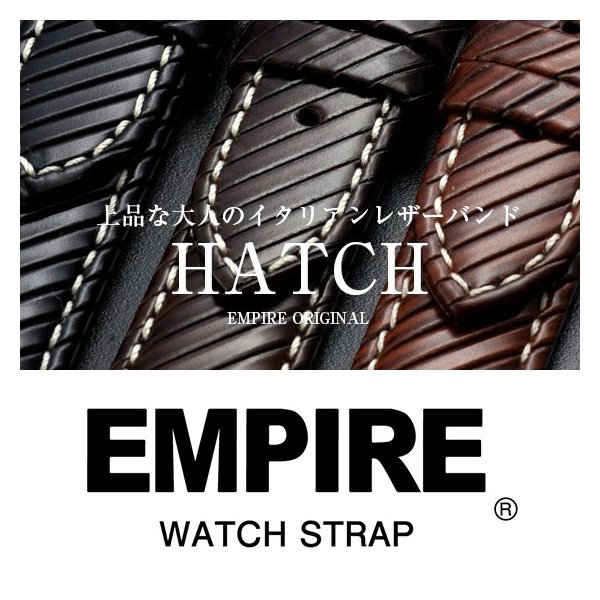時計 腕時計 ベルト バンド  EMPIRE  革 本革 イタリアンレザー ハッチ 耐汗 18mm 20mm|empire