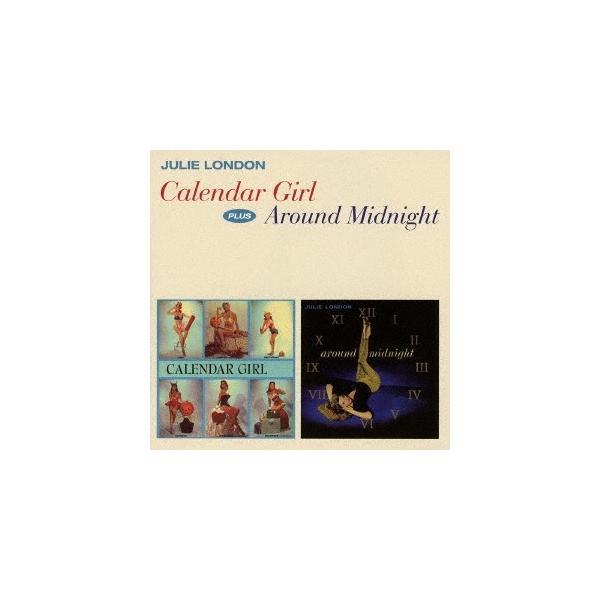 ジュリー・ロンドン/カレンダー・ガール+アラウンド・ミッドナイト +4ボーナストラックス 【CD】
