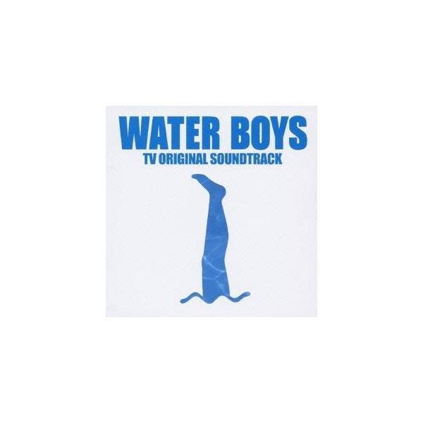 (オリジナル・サウンドトラック)/フジテレビ系ドラマ WATER BOYS TVオリジナル・サウンドトラック 【CD】