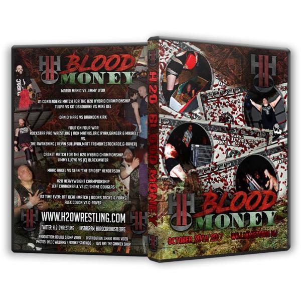 H20 Wrestling DVD「Blood Money」(2017年10月20日ニュージャージー州ウィリアムズタウン)|freebirds