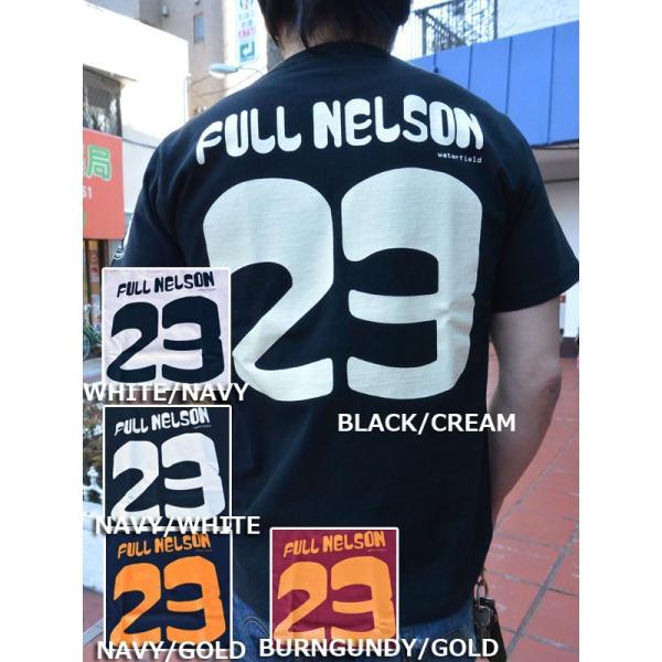 新色追加!!FULLNELSONフルネルソン ショップオリジナル 23周年記念 Tシャツ|fullnelsonhalf|02