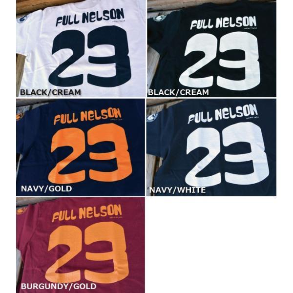 新色追加!!FULLNELSONフルネルソン ショップオリジナル 23周年記念 Tシャツ|fullnelsonhalf|06