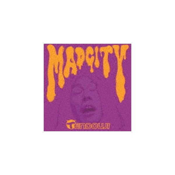 TENDOUJI / MAD CITY [CD]