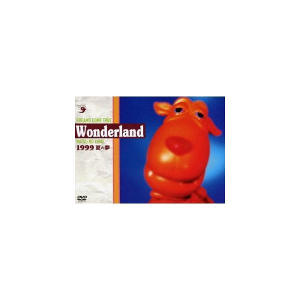 DREAMSCOMETRUE/史上最強の移動遊園地DREAMSCOMETRUEWONDERLAND1999〜夏の夢〜 DVD