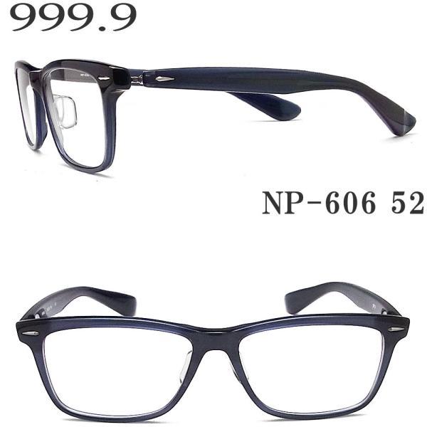 フォーナインズ 999.9 メガネ NP-606 52 眼鏡 伊達メガネ 度付き クリアブルー プラスティック メンズ レディース 男性 女性 four nines メガネ