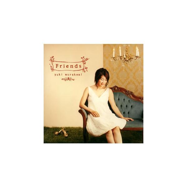 Friends / 村上ゆき (CD) YCCW-10039