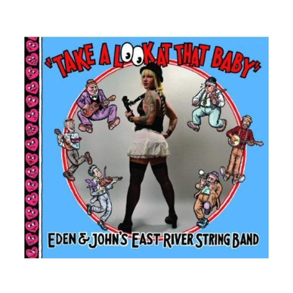 East River String Band / Take A Look At That Baby (Digipak) (輸入盤CD)(2013/10/29)(イースト・リヴァー・ストリング・バンド)