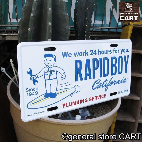 サインボード 看板 RAPID BOY カリフォルニア ラピッドボーイ 水道屋さん エンボスナンバープレート 西海岸インテリア アメリカン雑貨 gs-cart 02