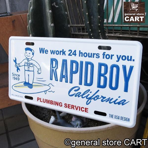 サインボード 看板 RAPID BOY カリフォルニア ラピッドボーイ 水道屋さん エンボスナンバープレート 西海岸インテリア アメリカン雑貨 gs-cart 03