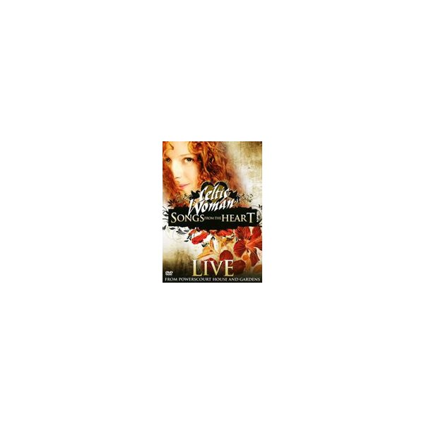 ケルティック・ウーマン/ソングス・フロム・ザ・ハート ライヴ・アット・パワーズコート・ハウス・アンド・ガーデン [DVD]