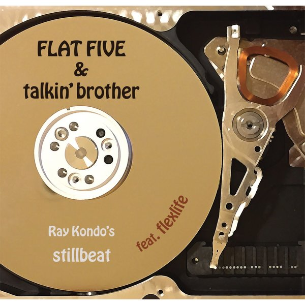 FLAT FIVE & talkin'brother / Ray Kondo's stillbeat feat. flexlife 【枚方蔦屋書店 Yahoo!店 限定】 hkt-tsutayabooks